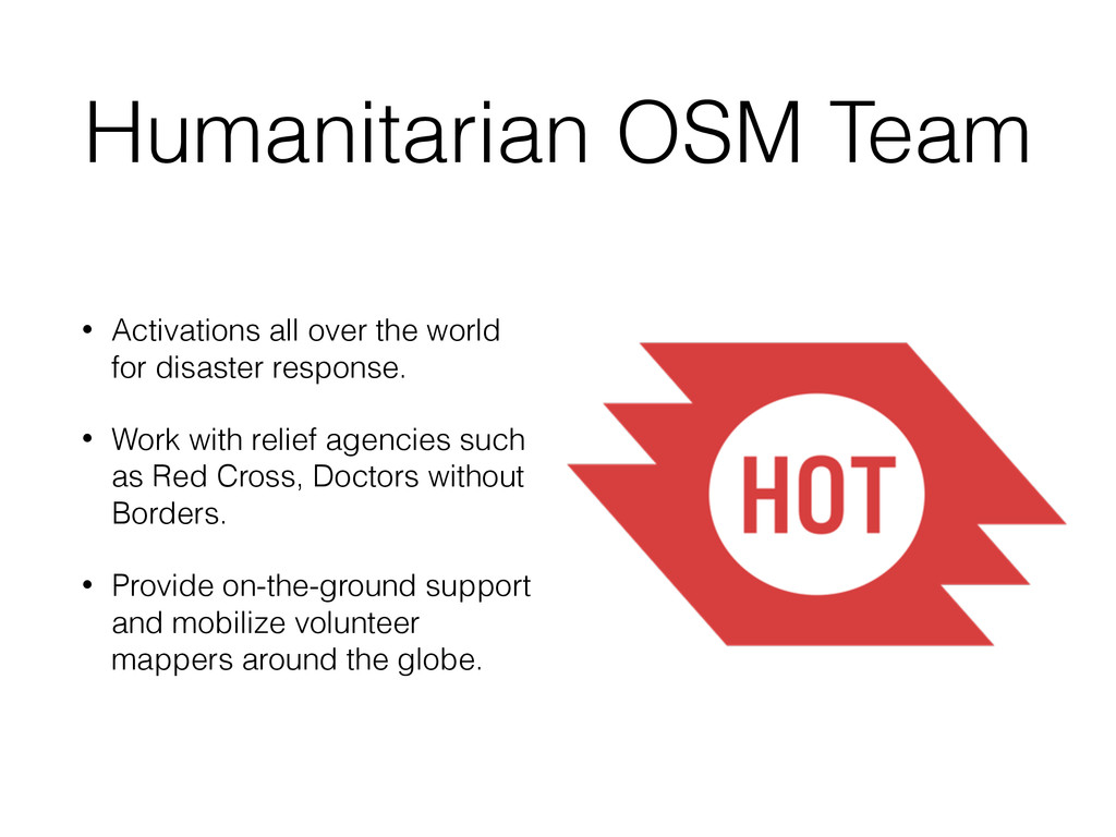 Humanitarian OSM Team • Activations all over th...