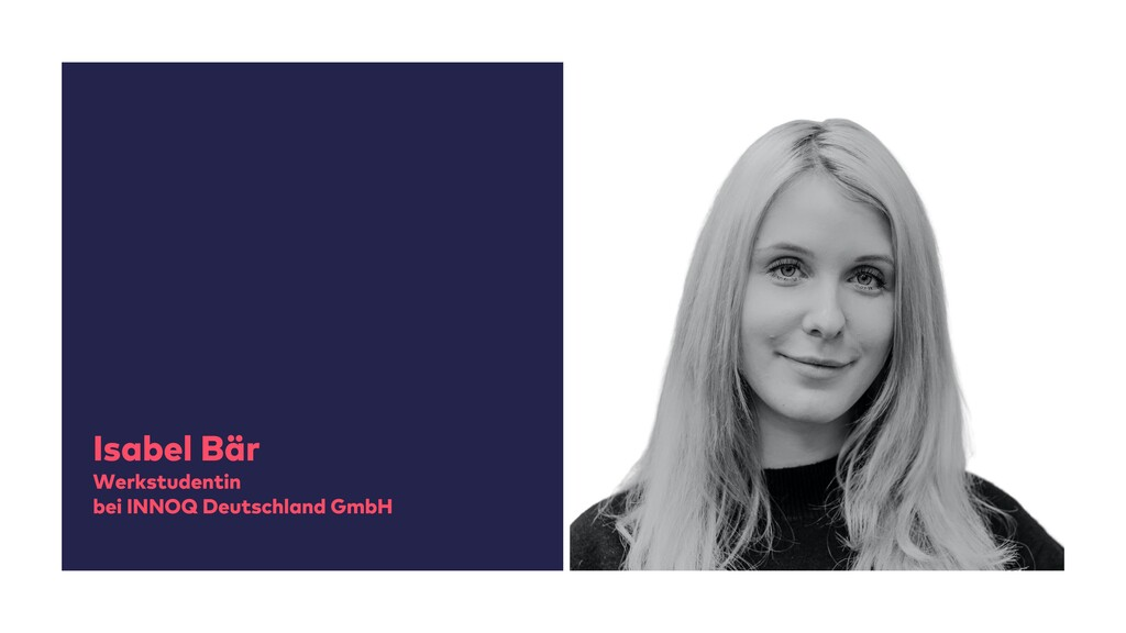Isabel Bär Werkstudentin bei INNOQ Deutschland ...