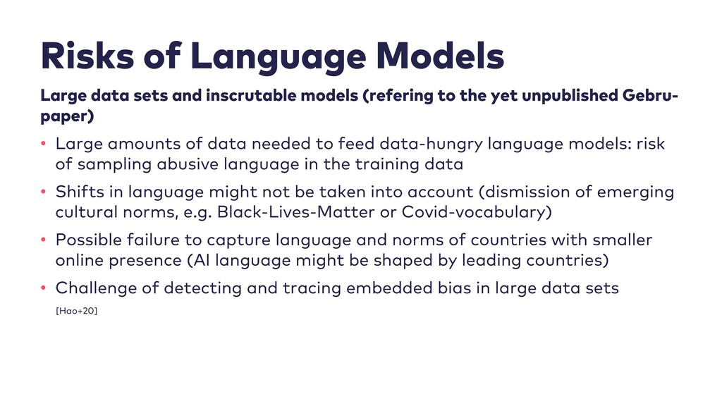 Risks of Language Models Large data sets and in...