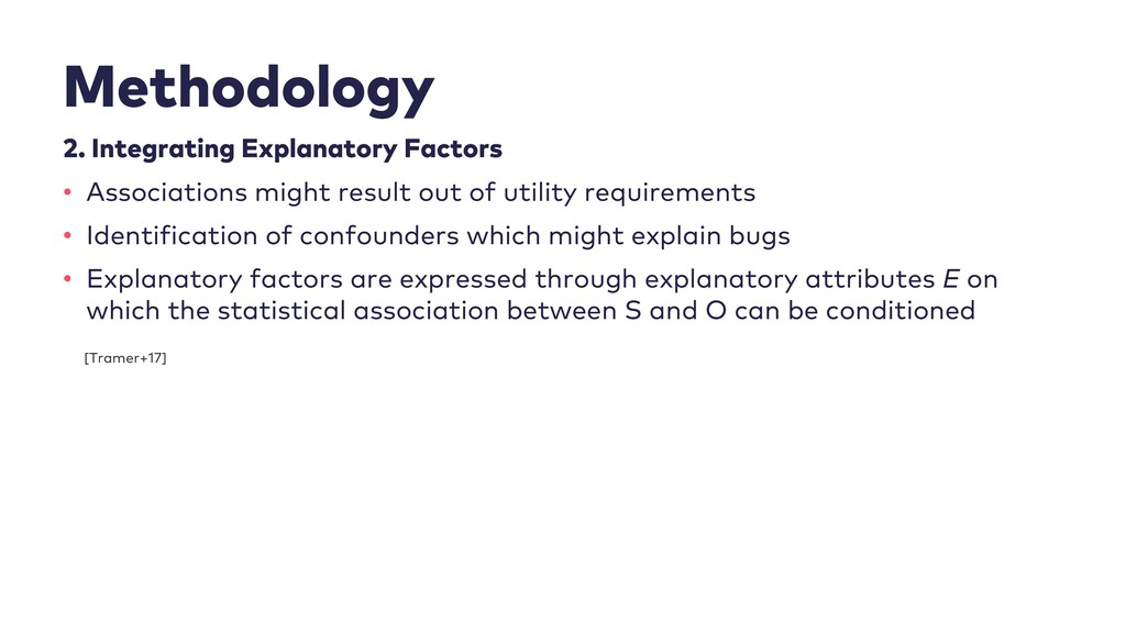 Methodology 2. Integrating Explanatory Factors ...