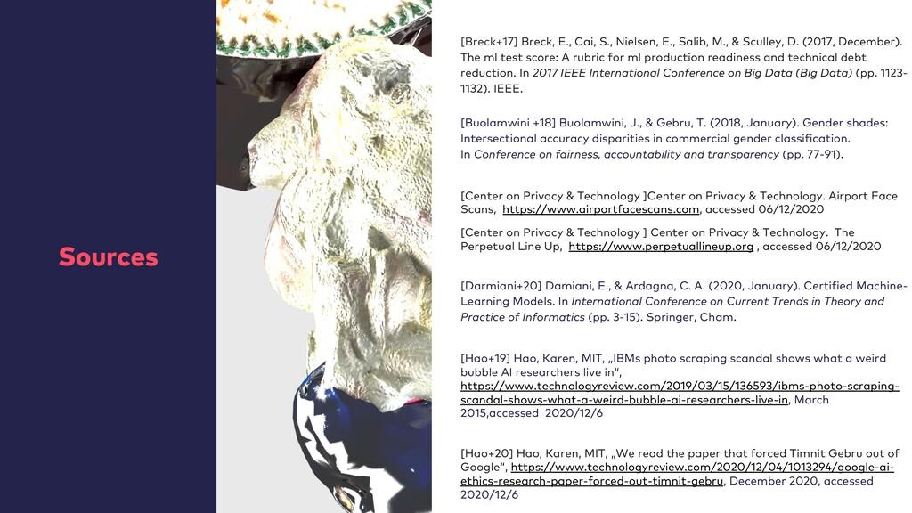 Sources [Breck+17] Breck, E., Cai, S., Nielsen,...