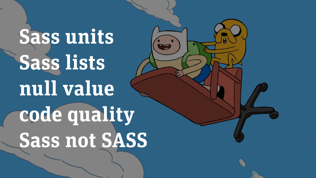 Sass units Sass lists null value code quality S...