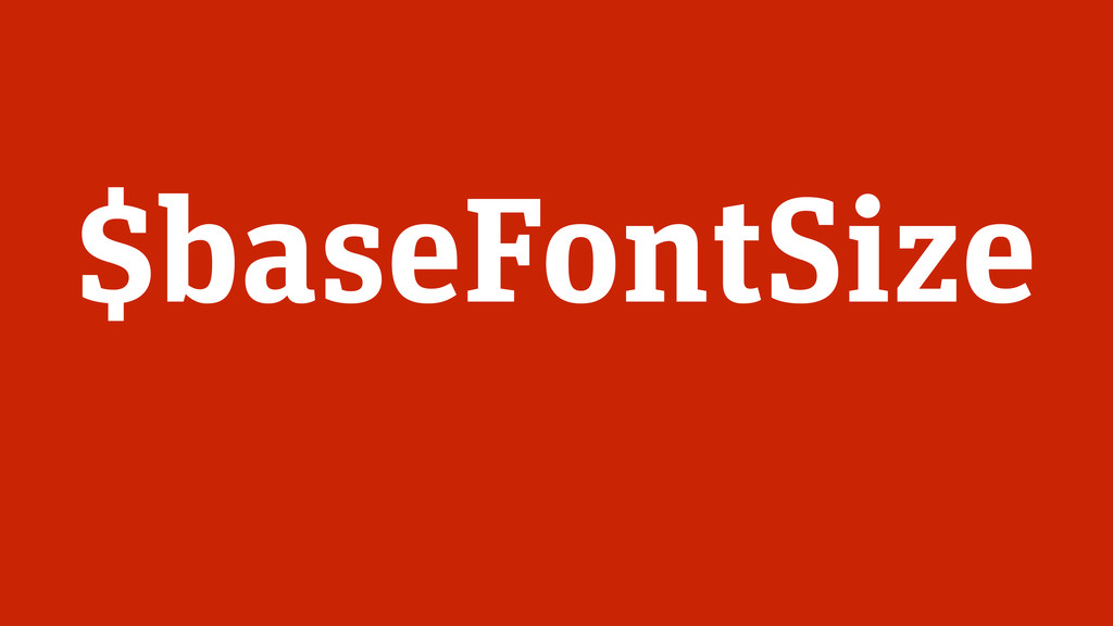$baseFontSize
