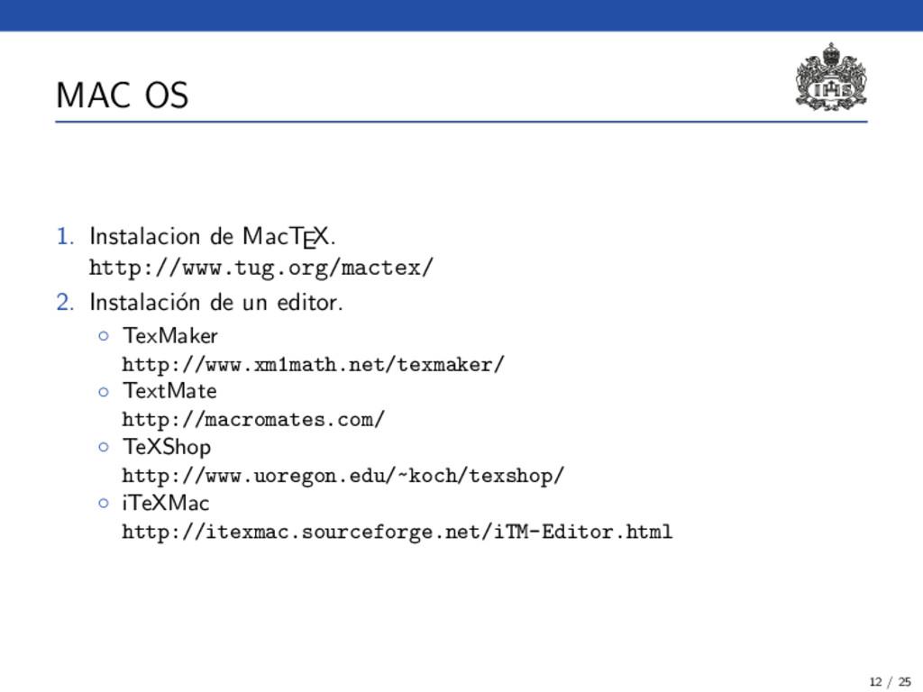 MAC OS 1. Instalacion de MacTEX. http://www.tug...