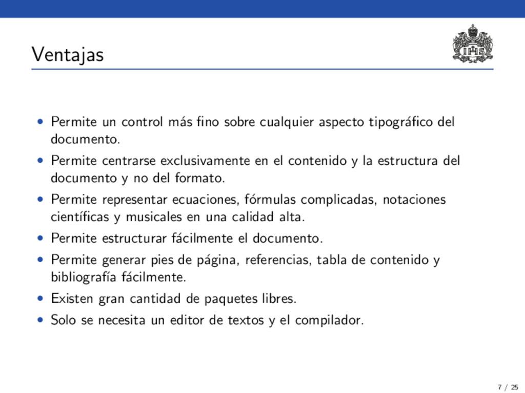 Ventajas • Permite un control m´ as fino sobre c...