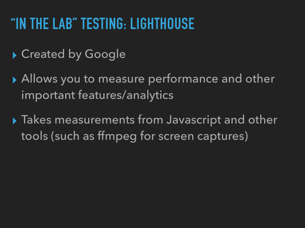 """IN THE LAB"" TESTING: LIGHTHOUSE ▸ Created by G..."