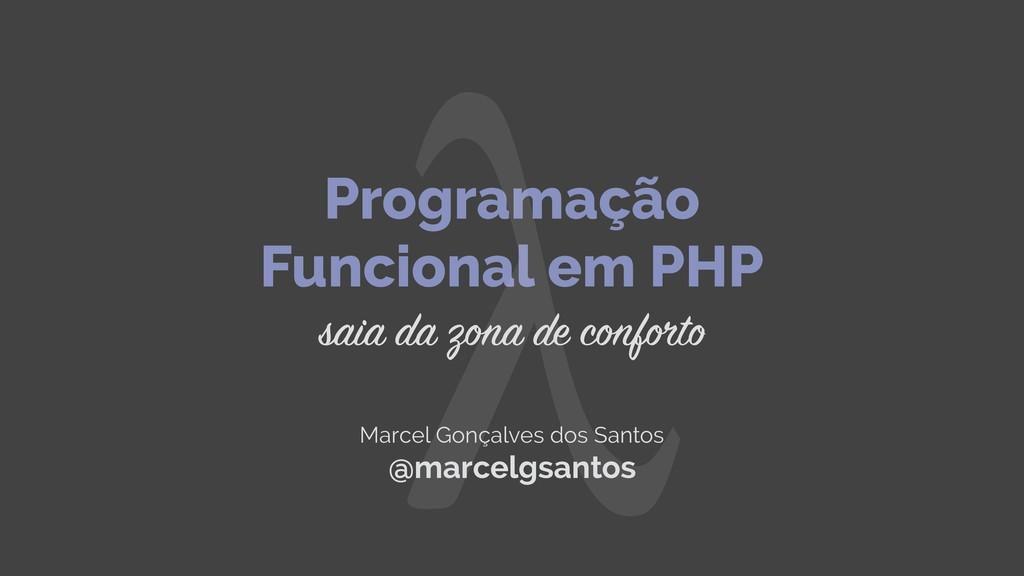Programação Funcional em PHP saia da zona de co...