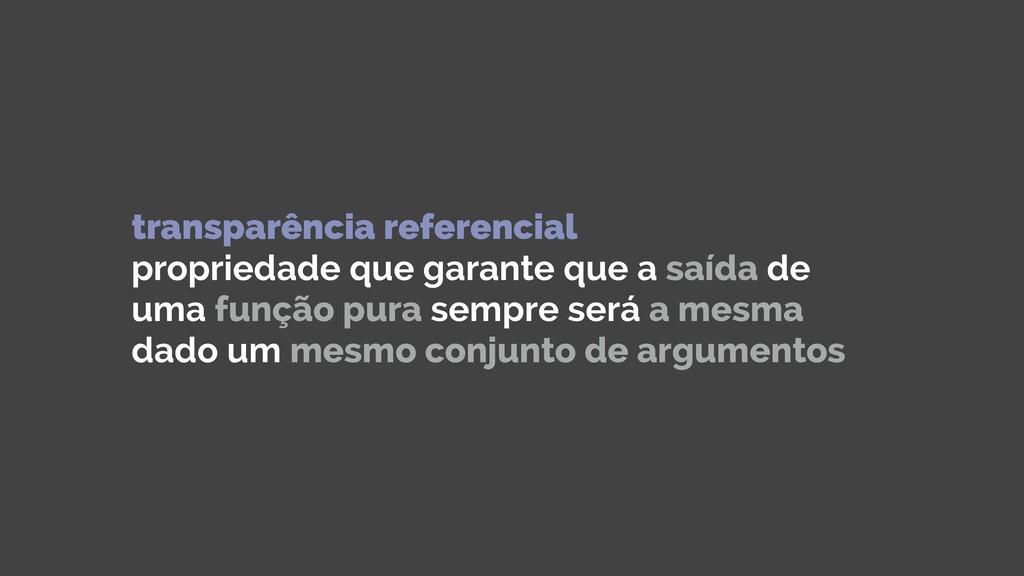 transparência referencial propriedade que gara...