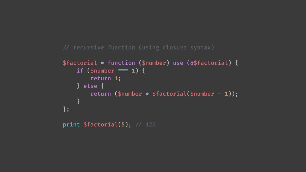 !// recursive function (using closure syntax) $...