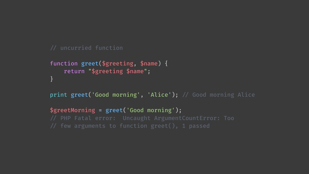 !// uncurried function