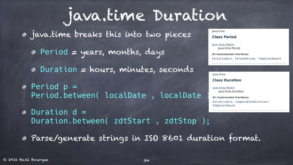 © 2016 Basil Bourque java.time Duration java.ti...