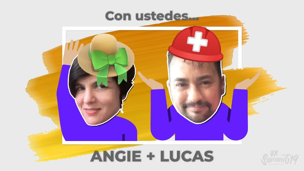 Con ustedes... ANGIE + LUCAS