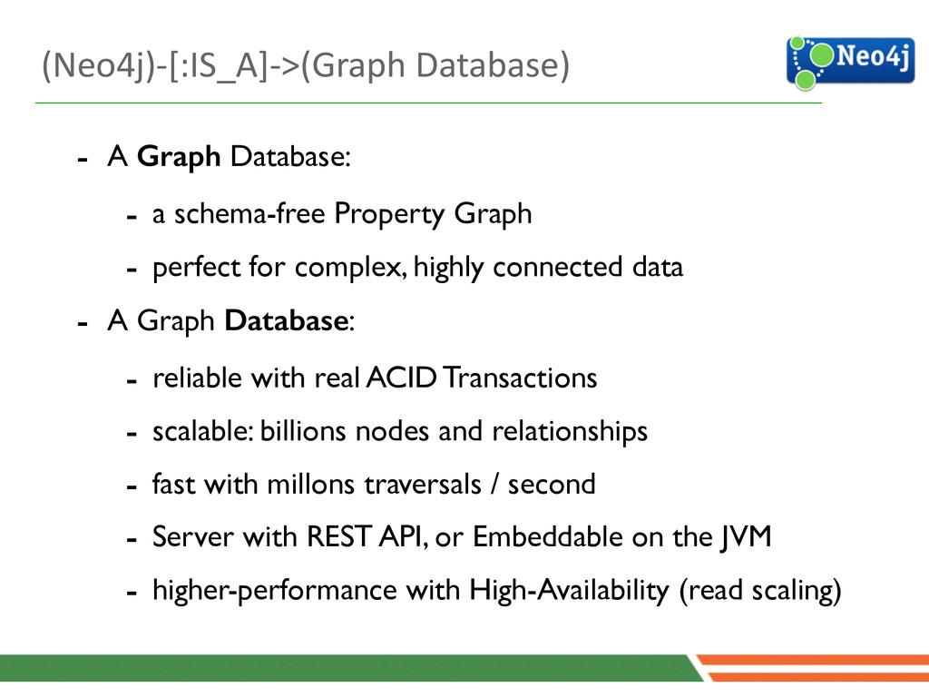4 - A Graph Database:  - a schema-free Proper...