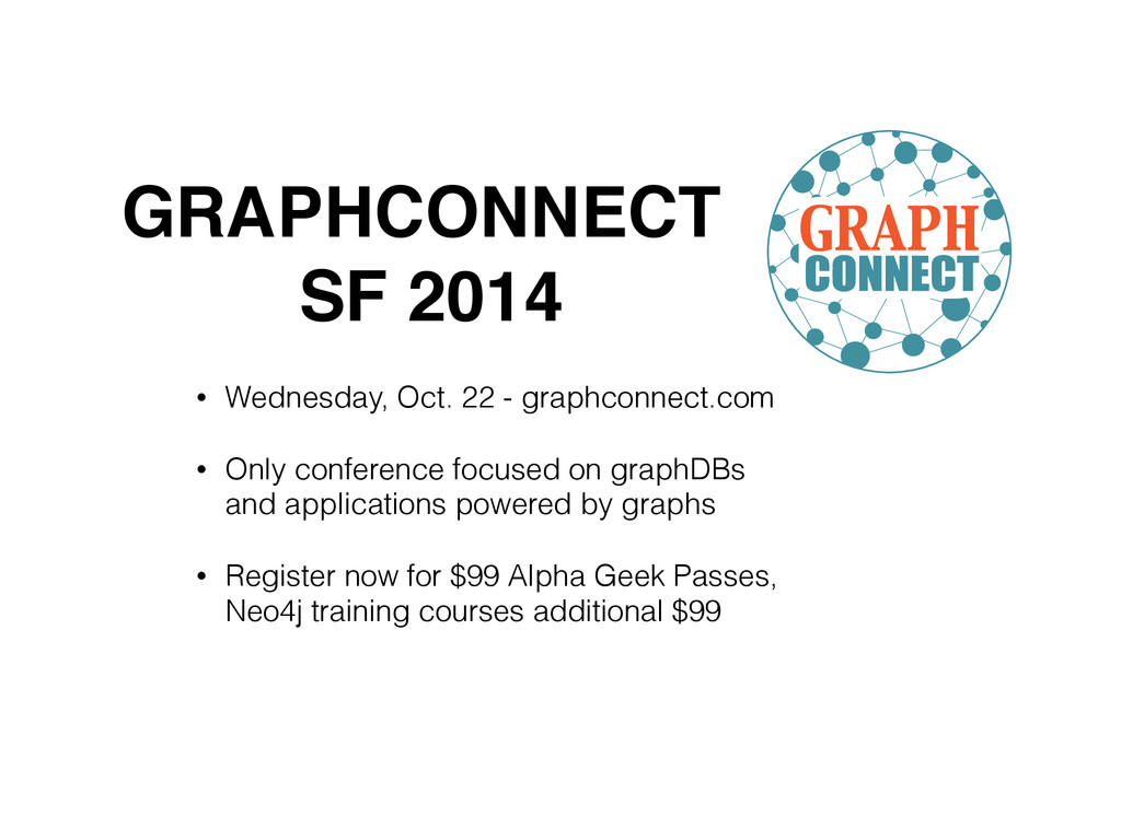 • Wednesday, Oct. 22 - graphconnect.com • Only ...