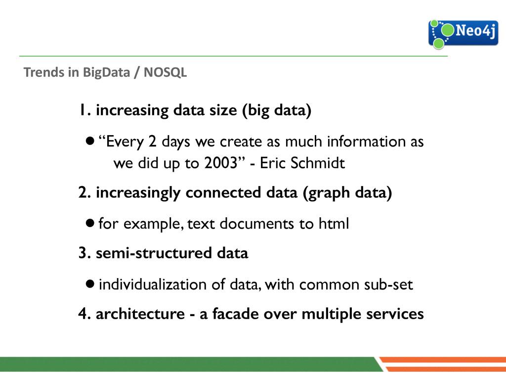 Trends in BigData / NOSQL 1. increa...