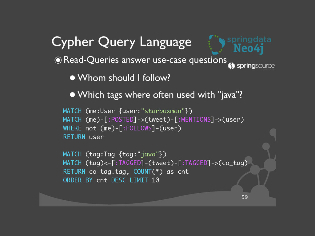 59 Cypher Query Language ๏Read-Queries answer u...