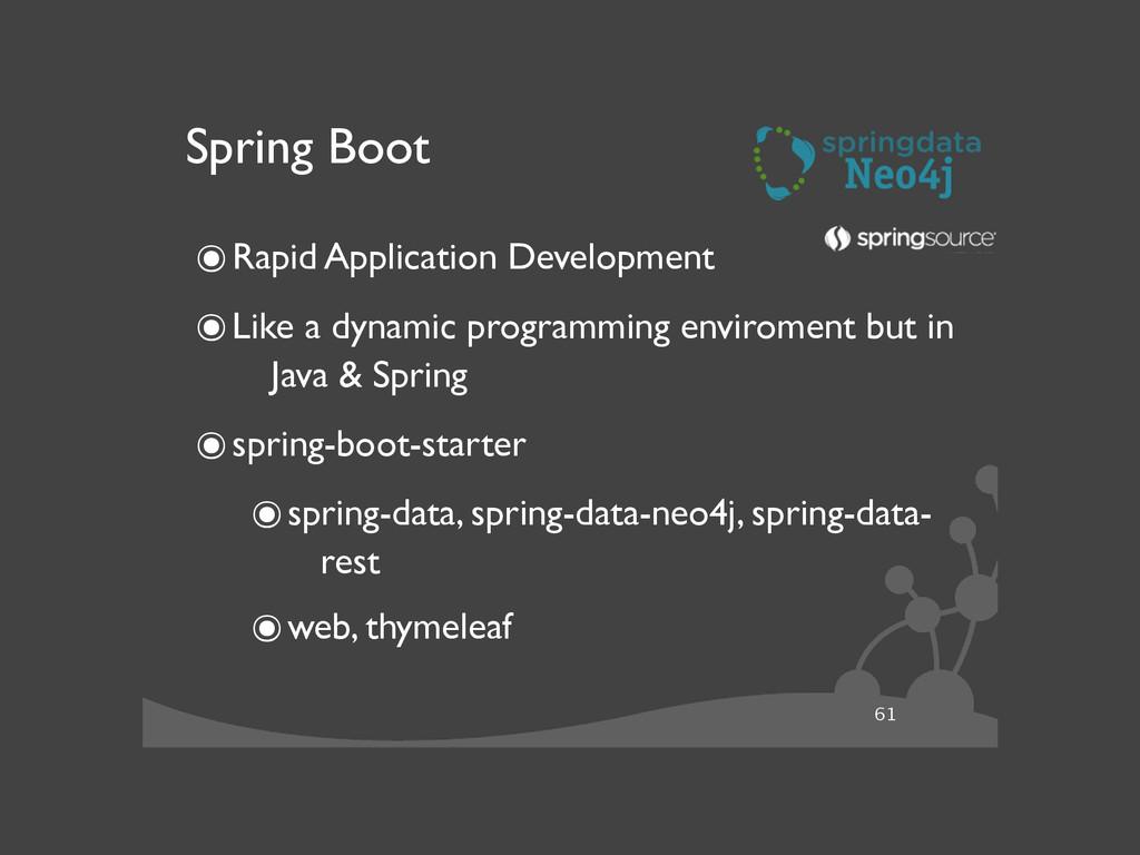 61 Spring Boot ๏Rapid Application Development ...