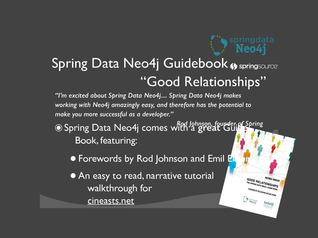 "X Spring Data Neo4j Guidebook ""Good Relationsh..."