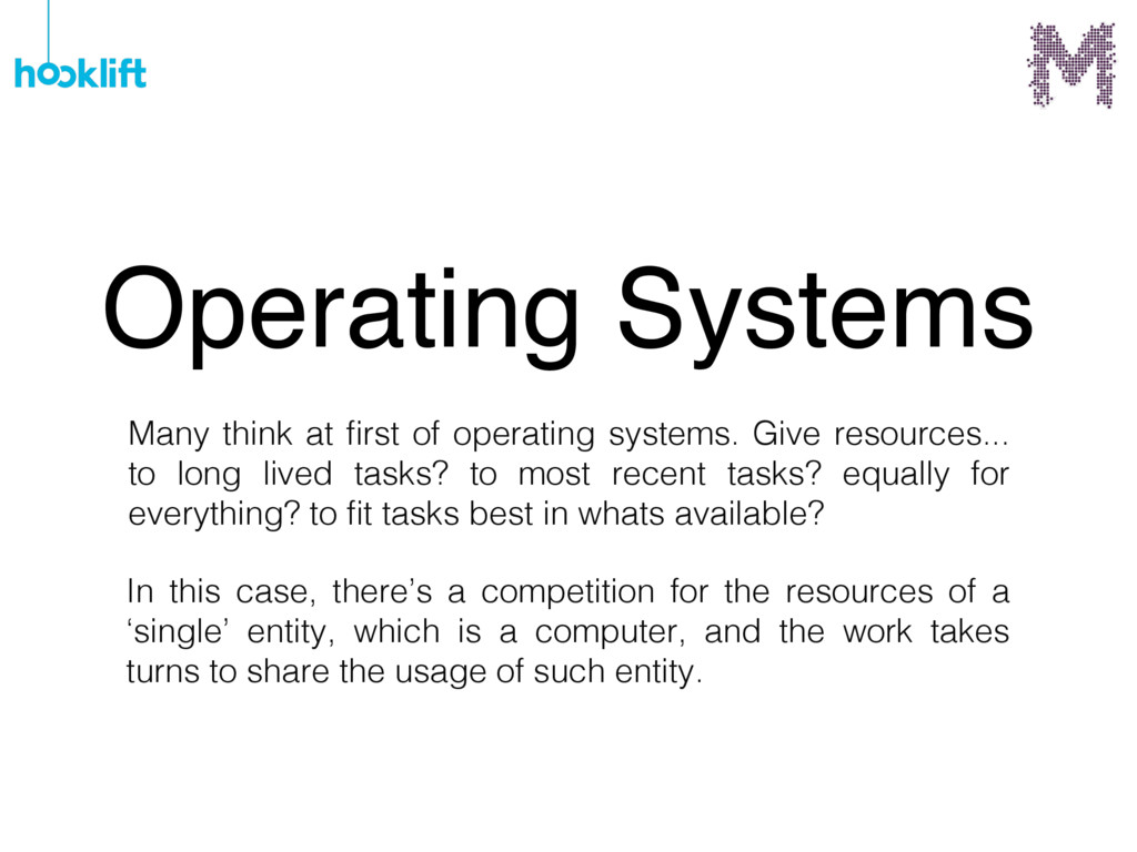 Many think at first of operating systems. Give r...