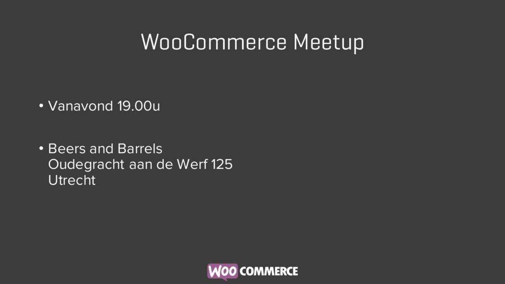 WooCommerce Meetup • Vanavond 19.00u • Beers an...
