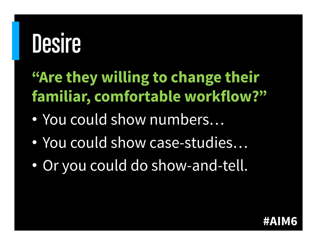 """#AIM6 Desire """"Are they willing to change their ..."""