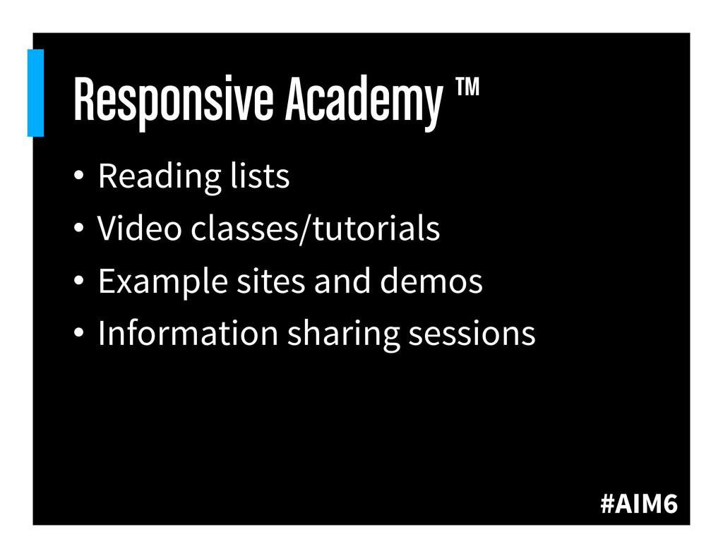 #AIM6 Responsive Academy ™ • Reading lists • ...