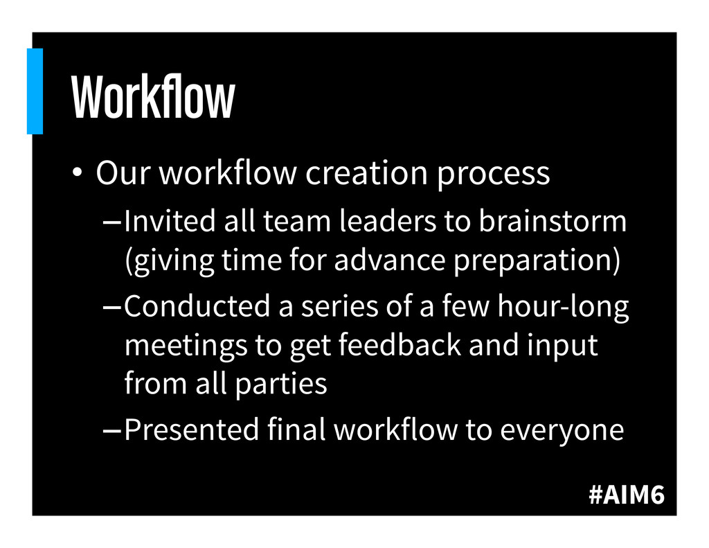 #AIM6 Workflow • Our workflow creation process ...