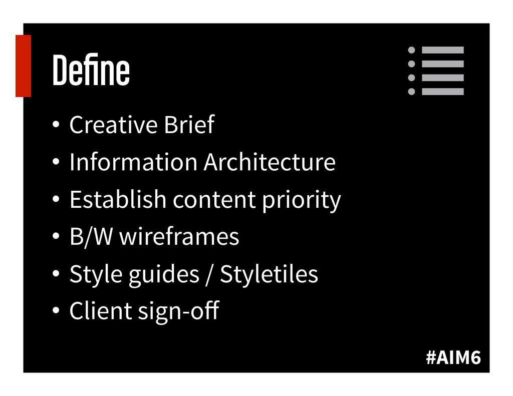 #AIM6 Define • Creative Brief • Information Ar...