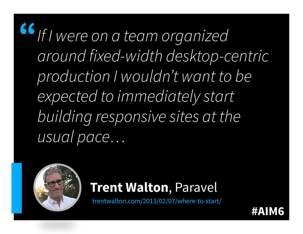 """#AIM6 """" If I were on a team organized around fi..."""