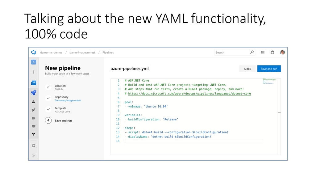 Talking about the new YAML functionality, 100% ...
