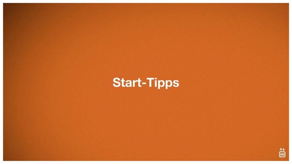 Start-Tipps
