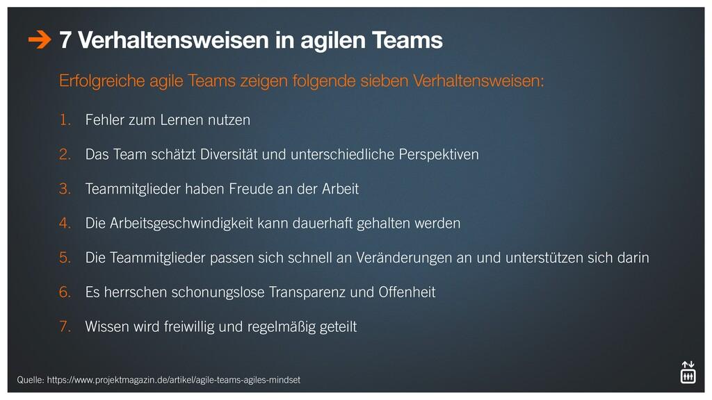 7 Verhaltensweisen in agilen Teams 1. Fehler zu...