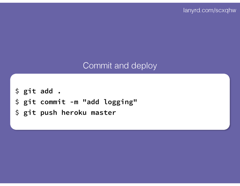 "lanyrd.com/scxqhw $ git add . $ git commit -m ""..."