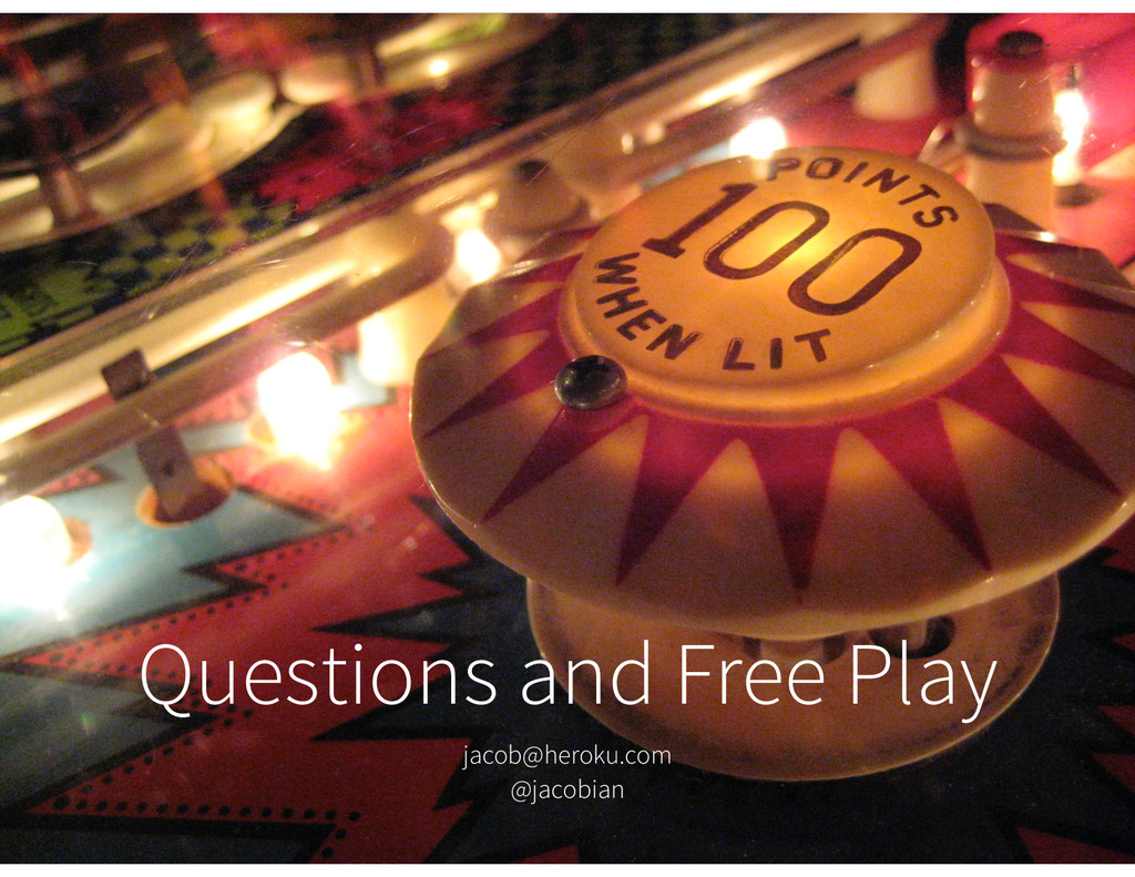 lanyrd.com/scxqhw Questions and Free Play jacob...