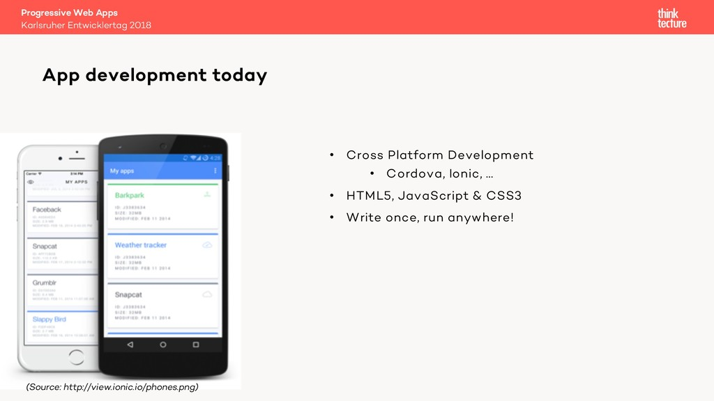• Cross Platform Development • Cordova, Ionic, ...