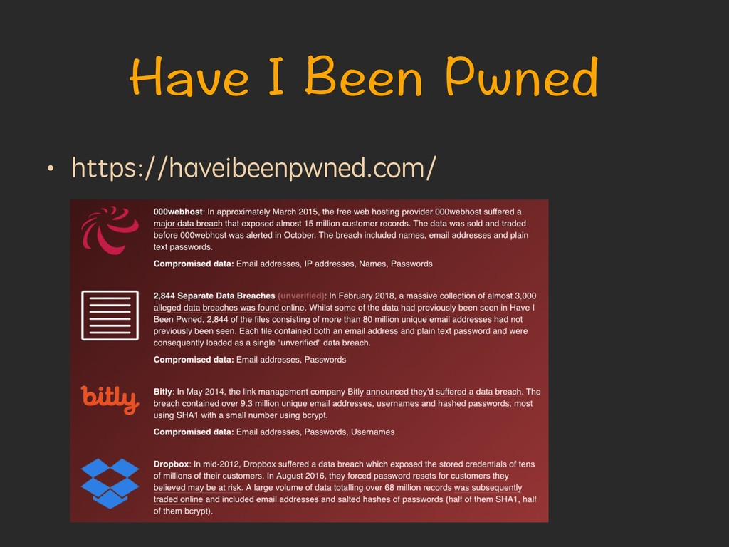 Have I Been Pwned • https://haveibeenpwned.com/
