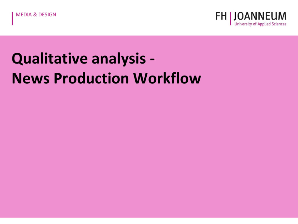 MEDIA & DESIGN Qualitative analysis - News Prod...