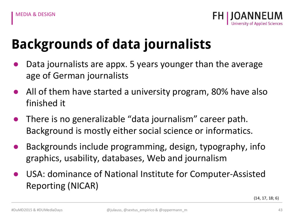MEDIA & DESIGN Backgrounds of data journalists ...