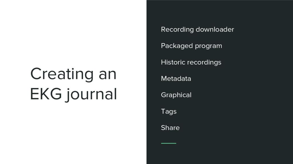 Creating an EKG journal Recording downloader Pa...