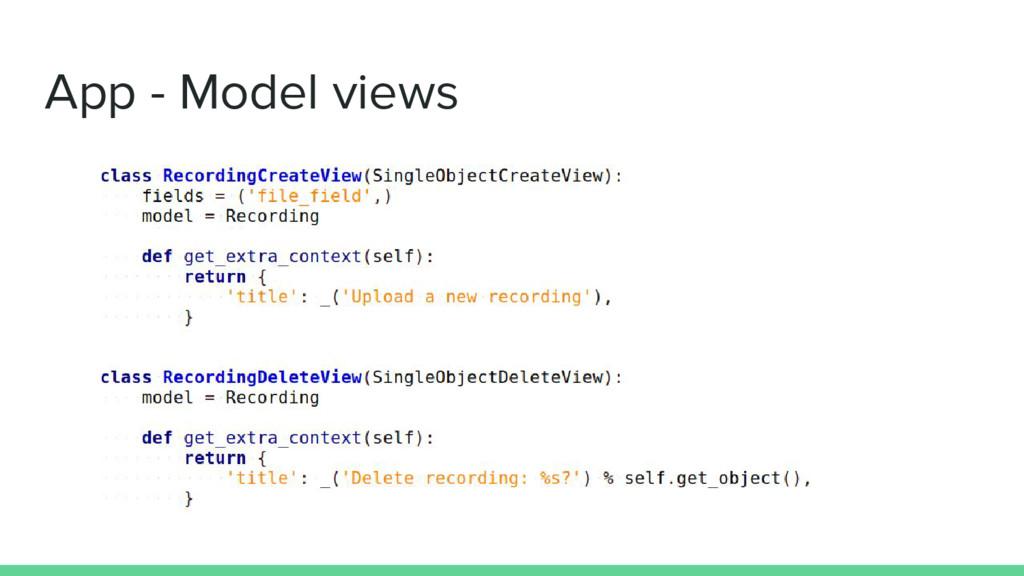 App - Model views