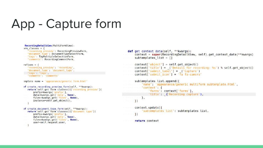 App - Capture form