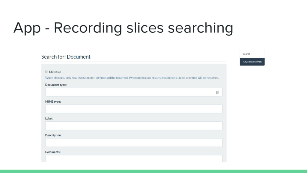 App - Recording slices searching