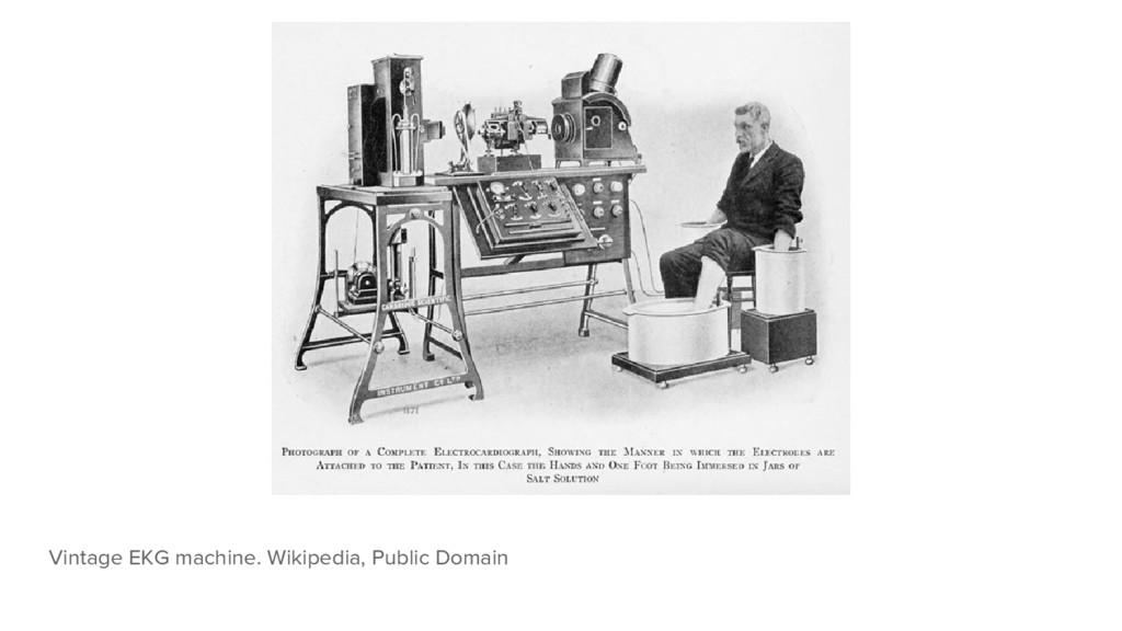 Vintage EKG machine. Wikipedia, Public Domain