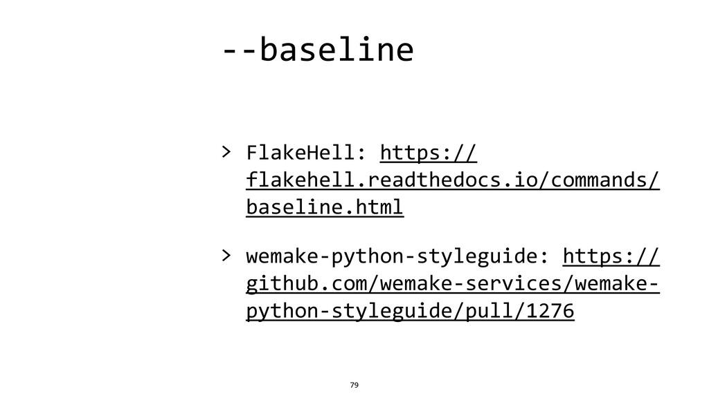 --baseline > FlakeHell: https:// flakehell.read...