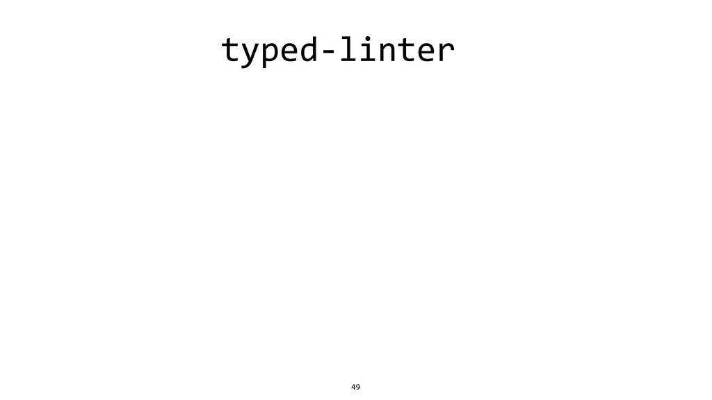 typed-linter 49