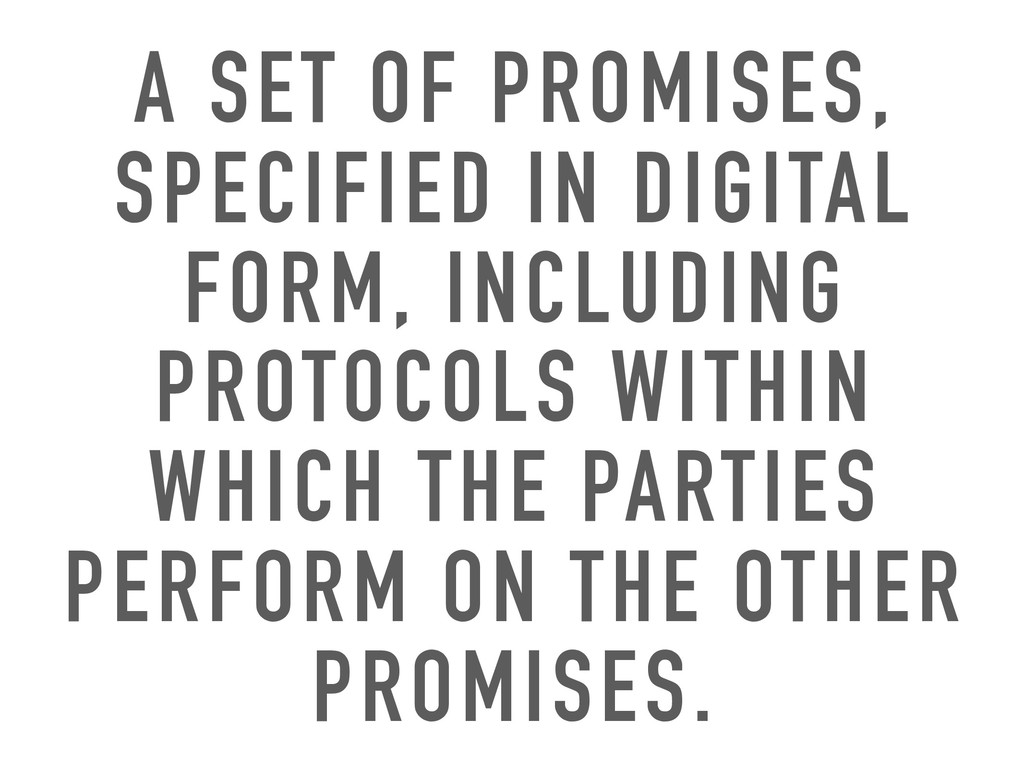 A SET OF PROMISES, SPECIFIED IN DIGITAL FORM, I...
