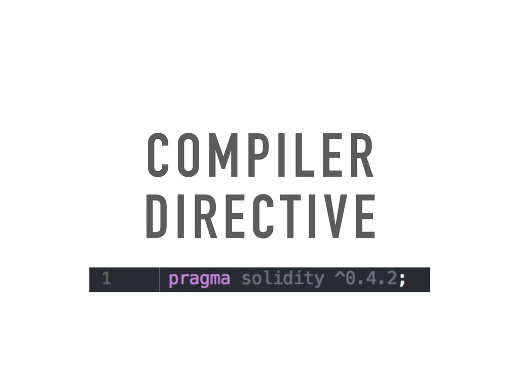 COMPILER DIRECTIVE