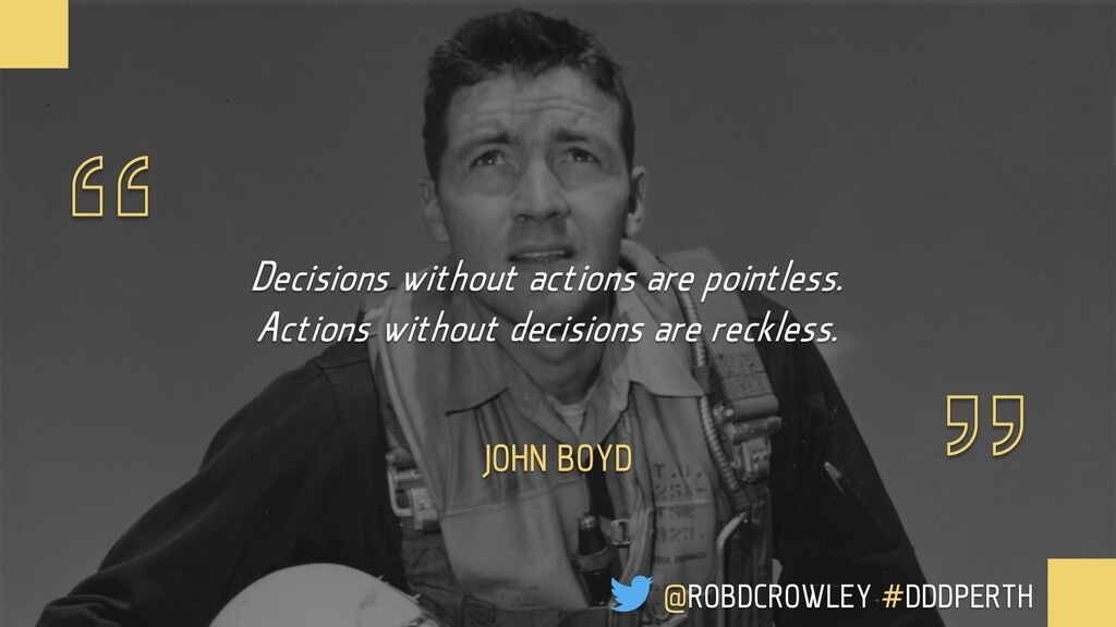 """"""" """" Decisions without actions are pointless. Ac..."""