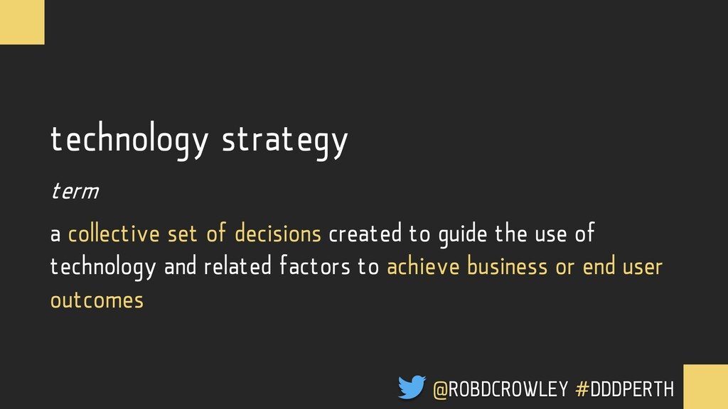 Technology strategy is a collective set of deci...
