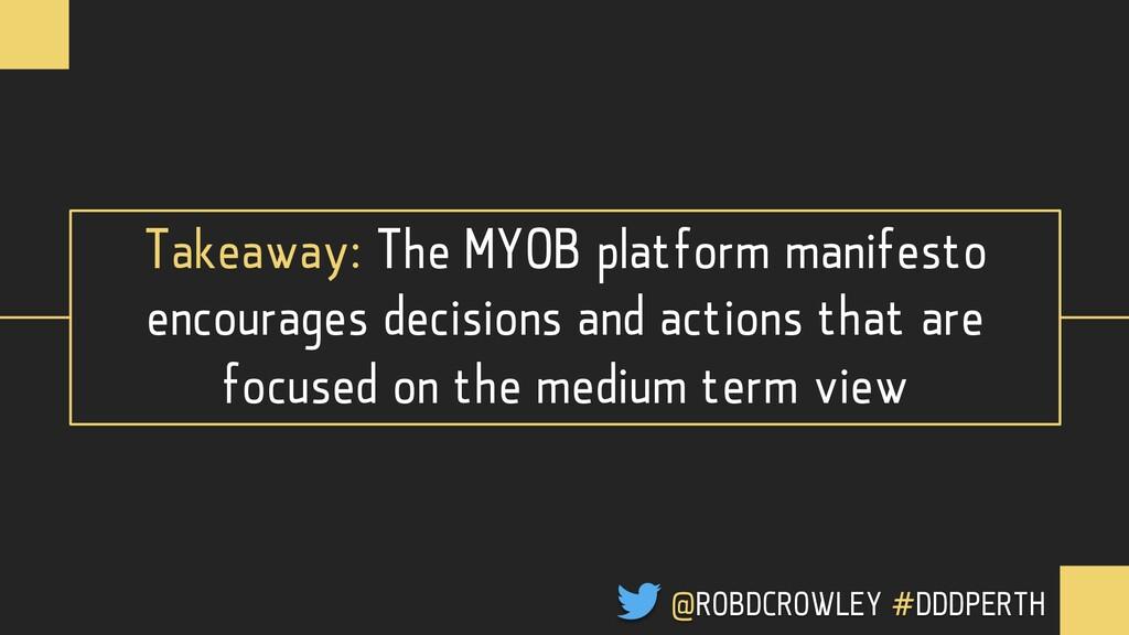 Takeaway: The MYOB platform manifesto encourage...
